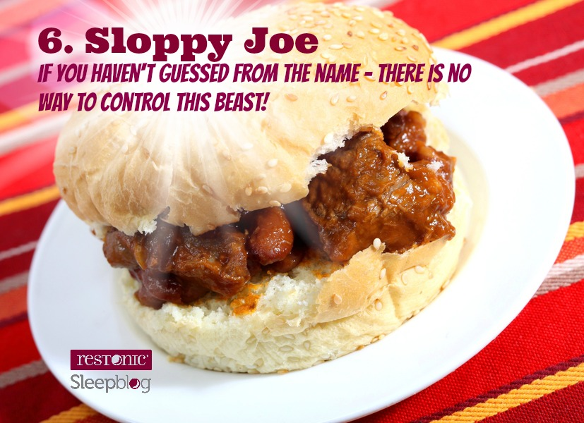 Sloppy Joe's don't belong in bed