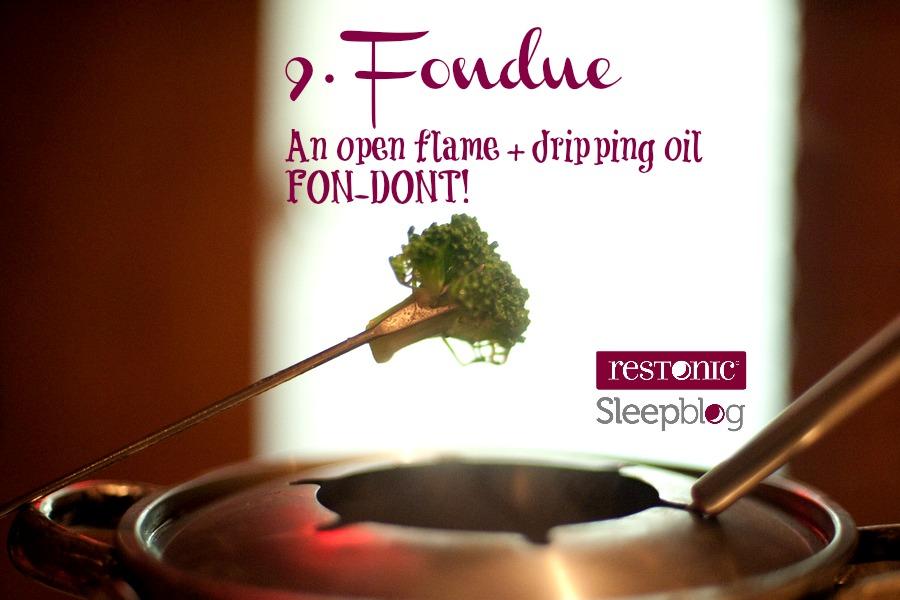 Fondue doesn't belong in bed