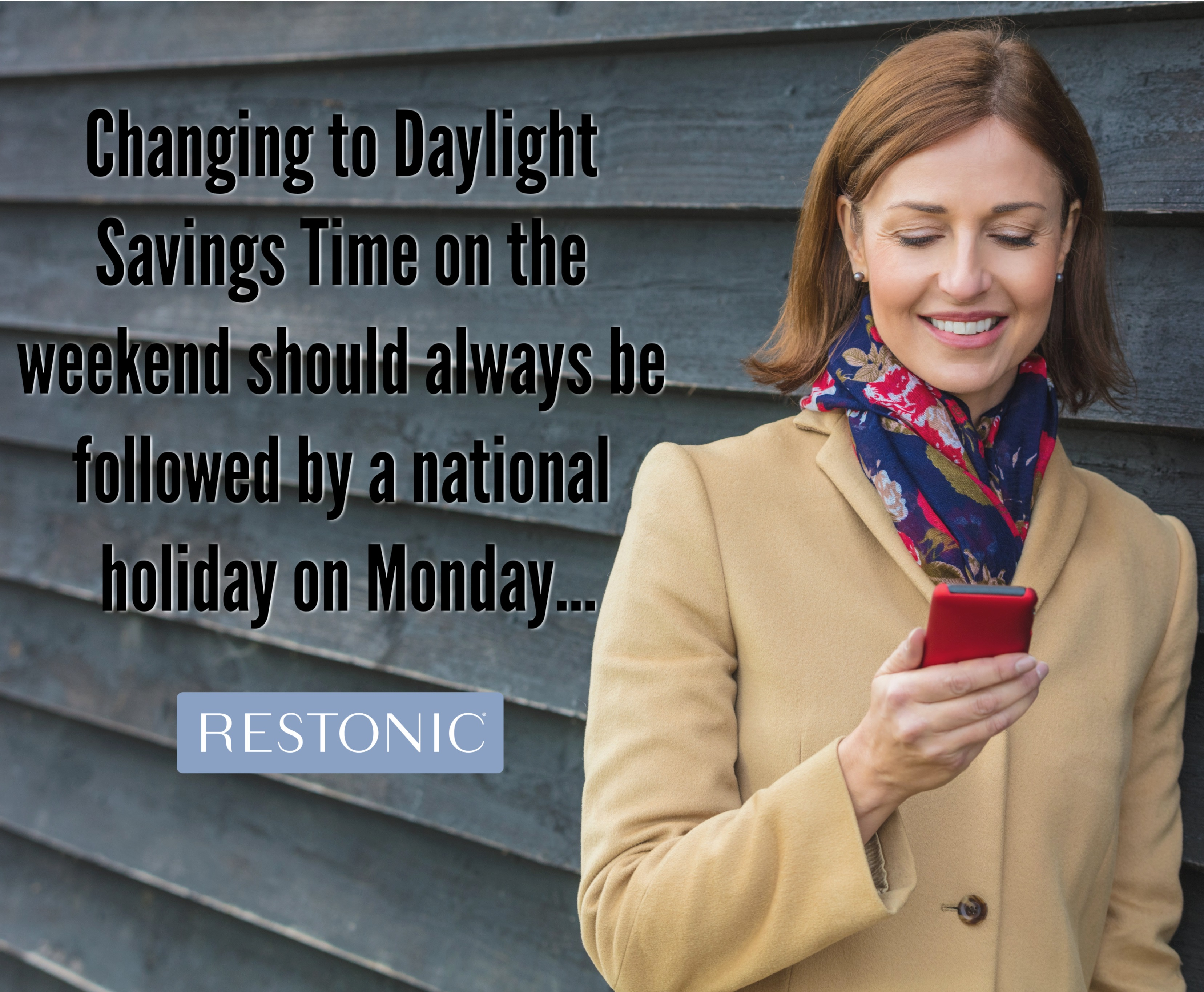 Changing to Daylight Savings Time on the weekend should always be followed by a national holiday on Monday.