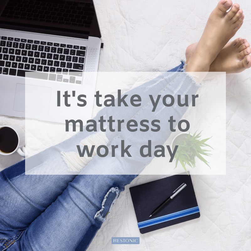 take your mattress to work