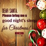 Sleeping better during the holidays.
